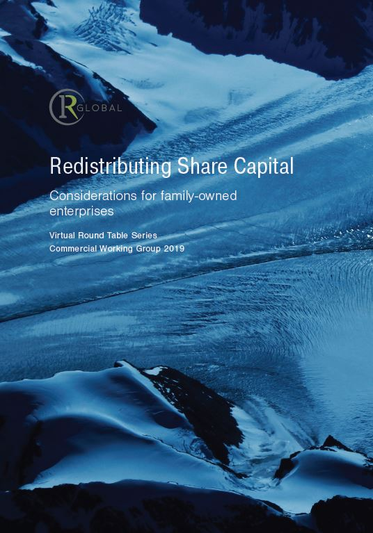 Redistributing Share Capital – Considerations for family-owned enterprises