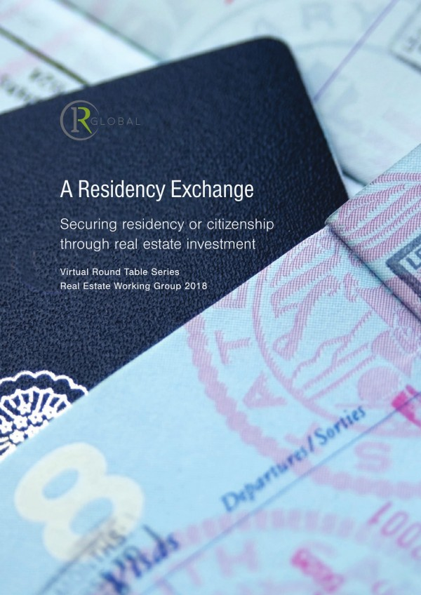 A Residency Exchange – Securing residency or citizenship through real estate investment