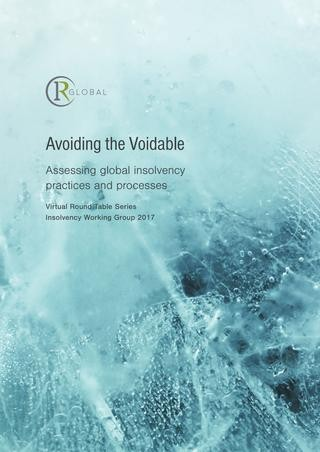 Avoiding the Voidable – Assessing global insolvency practices and processes