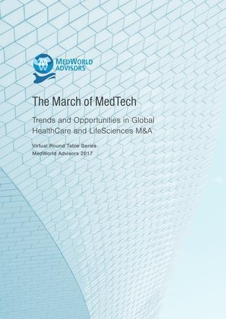 The March of MedTech: Trends and Opportunities in Global HealthCare and LifeSciences M&A