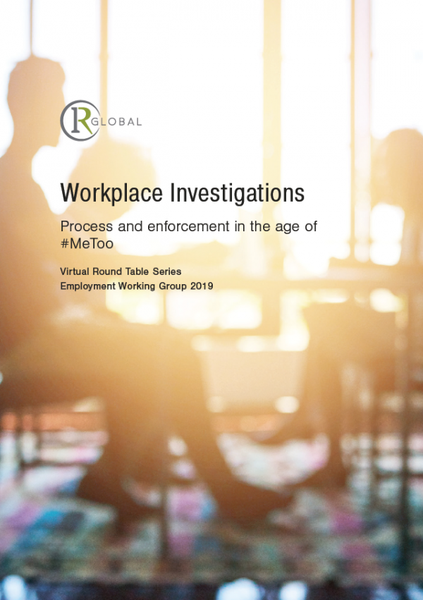 Workplace Investigations – Process and enforcement in the age of #MeToo