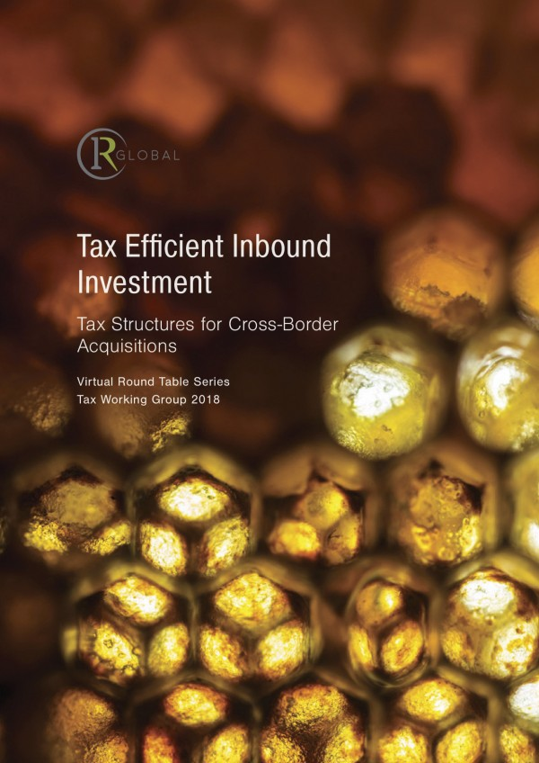 Tax Efficient Inbound Investment – Tax Structures for Cross-Border Acquisitions