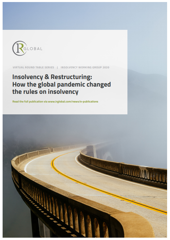 Insolvency & Restructuring: How the global pandemic changed the rules on insolvency